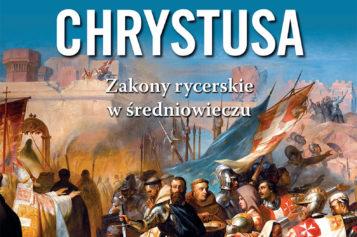 Rycerze Chrystusa. NowośćWydawnictwa Astra