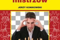 Poradniki dla każdego szachisty