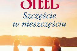 """""""Szczęście w nieszczęściu"""" – najnowsza powieść Danielle Steel! Premiera już w lipcu w Wydawnictwie Amber!"""