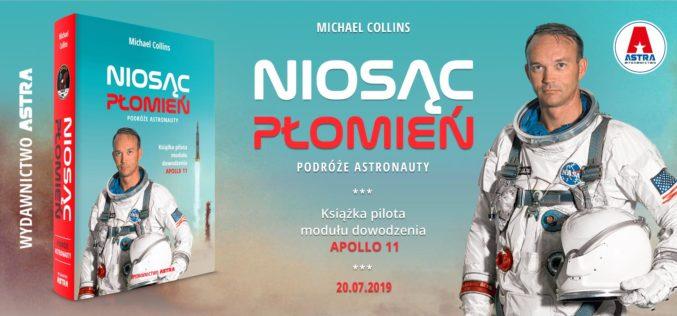 Niosąc płomień. Podróże astronauty. Premiera: lipiec 2019