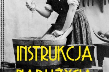 Instrukcja nadużycia. Służące w XIX-wiecznych polskich domach – nowość Wydawnictwa Sonia Draga