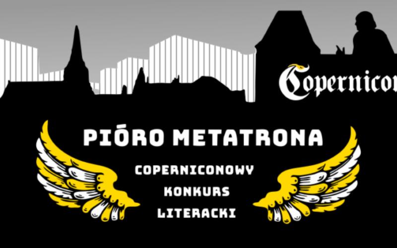 """Ogłoszono laureatów konkursu literackiego """"Pióro Metatrona"""""""