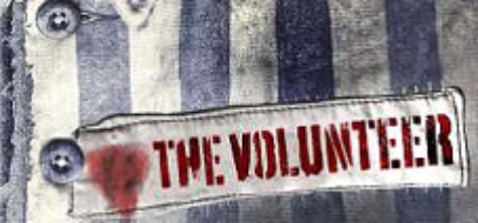 THE VOLUNTEER Jak wytrwać w walce zniewyobrażalną grozą?