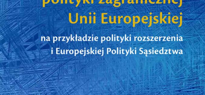 Legitymizacja i kontestacja polityki zagranicznej Unii Europejskiej