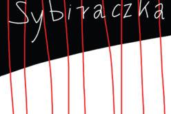 Sybiraczka – ostatnia książka Zbigniewa Dominy – wkrótce w sprzedaży
