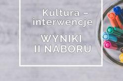 Kultura – Interwencje – wyniki II naboru