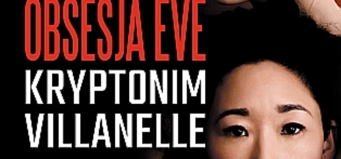 Obsesja Eve. Kryptonim Villanelle