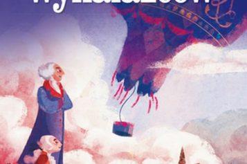 Niesamowite przygody wynalazców – ilustrowana książka dla dzieci