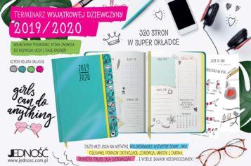 Terminarz wyjątkowej nastolatki na cały rok szkolny 2019/2020 ! Szukaj od 26 sierpnia w dobrych księgarniach i na www.jednosc.com.pl