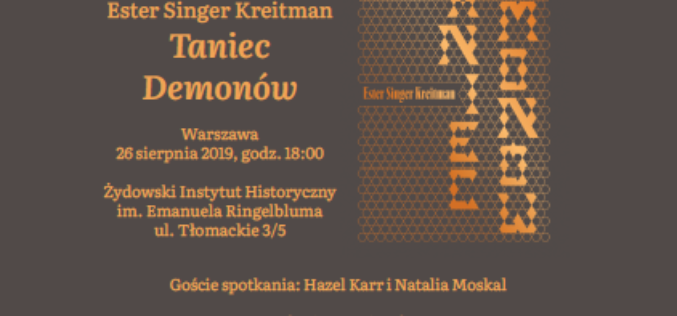 """Zaproszenie na spotkanie poświęcone książce Ester Singer Kreitman """"Taniec demonów"""""""