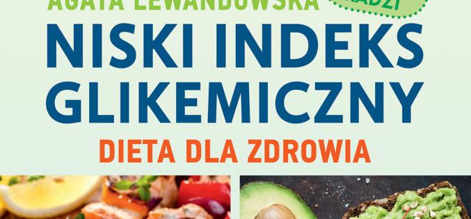 Niski indeks glikemiczny. Dieta dla zdrowia