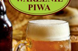 Domowe warzenie piwa. Wyd. IV