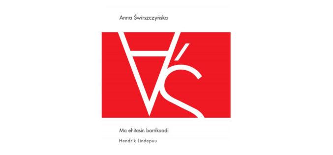 Hendrik Lindepuu nominowany do Nagrody im. Augusta Sanga za przekład Świrszczyńskiej!