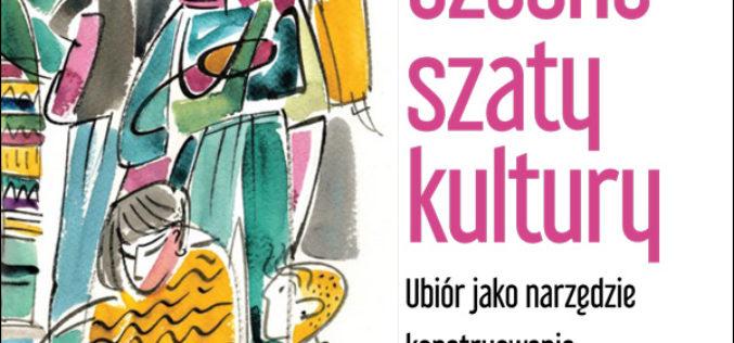 Ponowoczesne szaty kultury, Gabriela Żuchowska – Zimnal