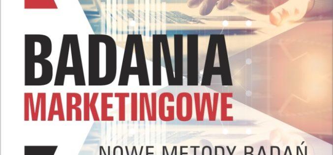 Nowe metody badań marketingowych i ich praktyczne zastosowanie