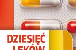"""Dziesięć leków, które ukształtowały medycynę"""" – już 17 września książka  trafi do księgarń"""