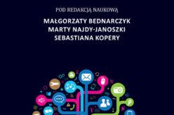 E- przedsiębiorczość, red. Małgorzata Bednarczyk , red. Marta  Najda-Janoszka , red. Sebastian Kopera