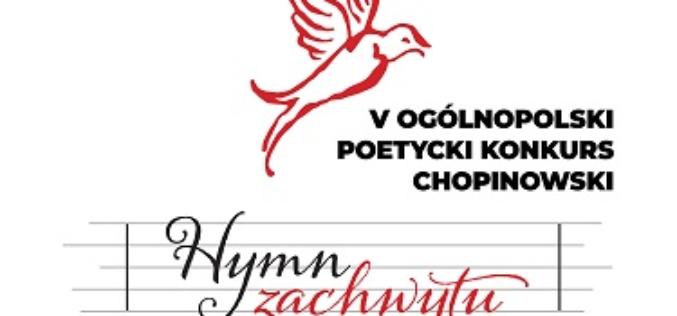 """V Ogólnopolski Poetycki Konkurs Chopinowski """"Hymn zachwytu"""""""