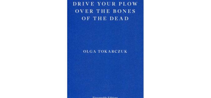 """Przekład """"Prowadź swój pług przez kości umarłych"""" nominowany do PEN Translation Prize"""