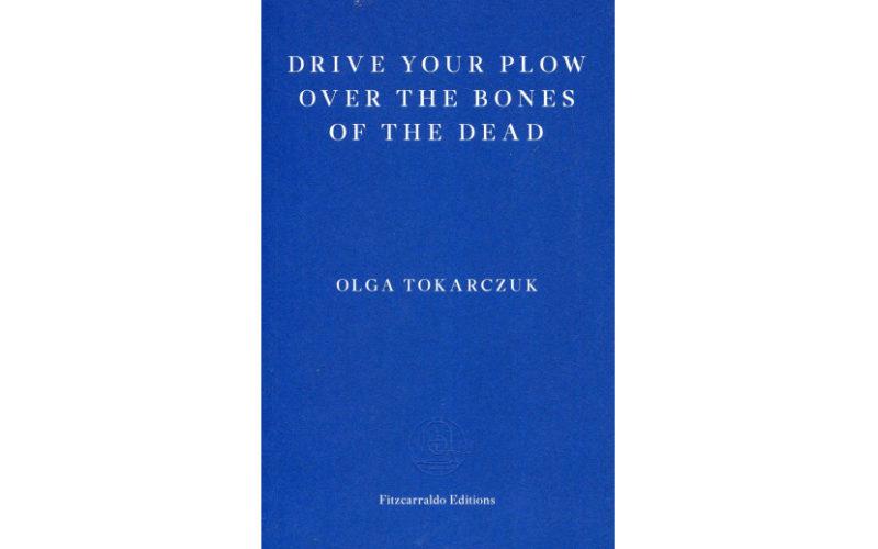 """Przekład """"Prowadź swój pług przez kości umarłych"""" z nominacją do Warwick Prize for Women in Translation"""