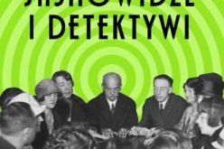 """Haska Agnieszka, Stachowicz Jerzy, """"Jasnowidze i detektywi"""""""