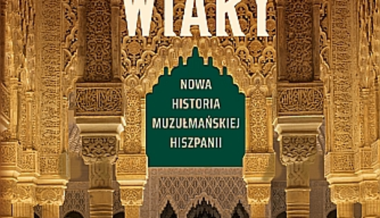 """Brian A. Catlos, """"Królestwa wiary. Nowa historia muzułmańskiej Hiszpanii"""""""