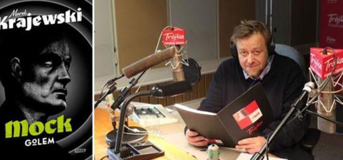 """""""Mock. Golem"""" Marka Krajewskiego w radiowej Trójce – czyta Olaf Lubaszenko"""