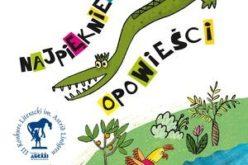 Cała Polska czyta dzieciom. Najpiękniejsze opowieści