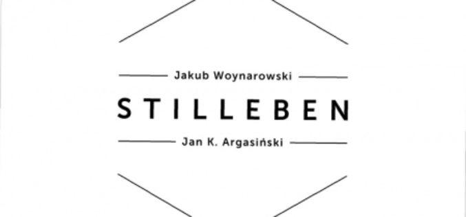 Stilleben, A Woynarowski, JK Argański