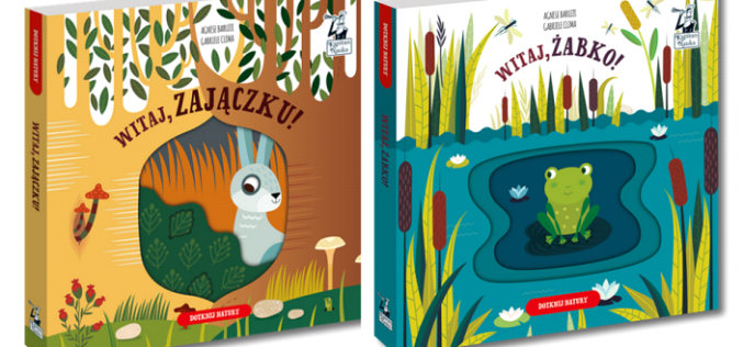Witaj, żabko! Witaj, zajączku! – nowe książeczki sensoryczne od Kapitana Nauki