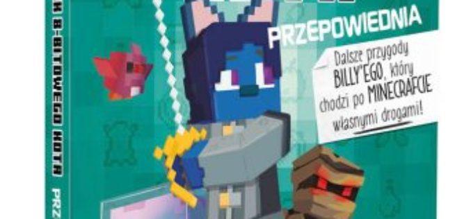 Cube KidMinecraft. Pamiętnik 8-bitowego kota 8. Tom 2. Przepowiednia
