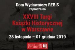 Dom Wydawniczy REBIS zaprasza na XXVIII Targi Książki Historycznej w Warszawie