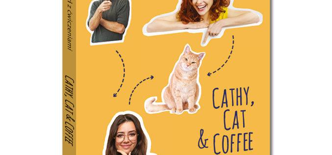 """Angielski z ćwiczeniami. Komedia romantyczna """"Cathy, Cat & Coffee"""""""