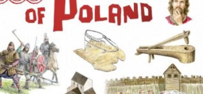 Tu powstała Polska. The Birth of Poland