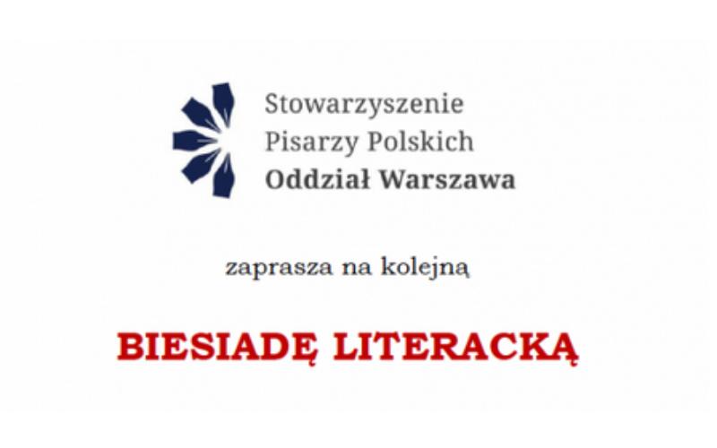 Stowarzyszenie Pisarzy Polskich zaprasza na Biesiadę Literacką