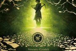 """Laura Gallego, """"Strażnicy Cytadeli"""" – pierwsza część niezwykłej trylogii fantasy!"""