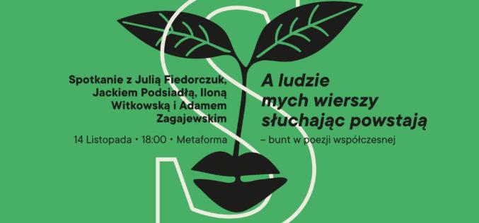 """Bunt w poezji współczesnej – spotkanie """"A ludzie mych wierszy słuchając powstają"""""""