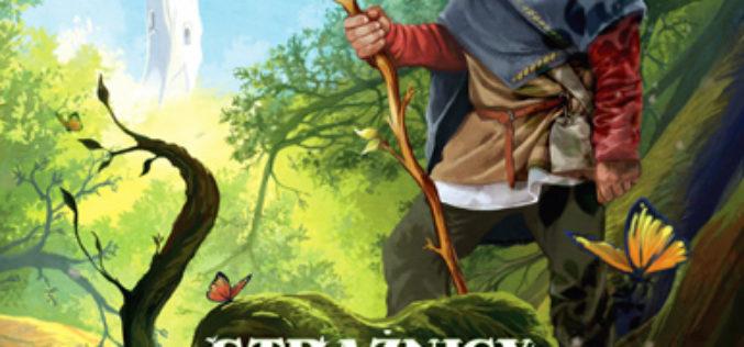 Strażnicy Starego Lasu – Tom 1 – Biała wieża. Nowość Wydawnictwa Jaguar