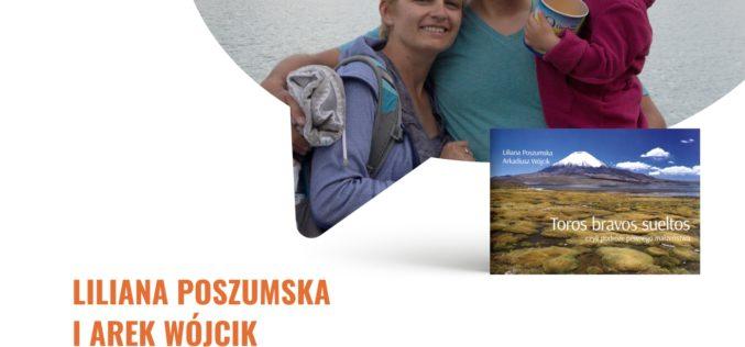 """Zapraszamy na spotkanie z Lilianą Poszumską i Arkiem Wójcikiem, autorami albumu """"Toros bravos sueltos, czyli podróże pewnego małżeństwa"""""""