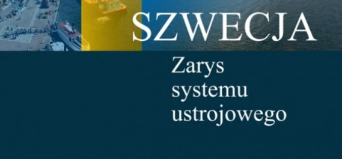 Szwecja. Zarys systemu ustrojowego