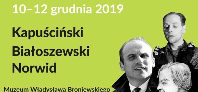 IV Warszawski Festiwal Poetów- Kapuściński, Białoszewski, Norwid