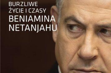 """""""Bibi. Burzliwe życie i czasy Beniamina Netanjahu"""", Anshela Pfeffera już w sprzedaży!"""