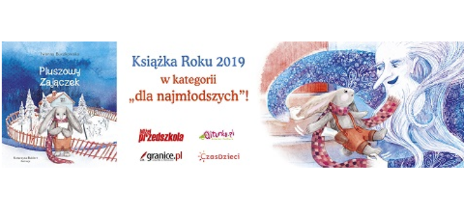 """""""Pluszowy Zajączek """"Książką Roku 2019"""""""