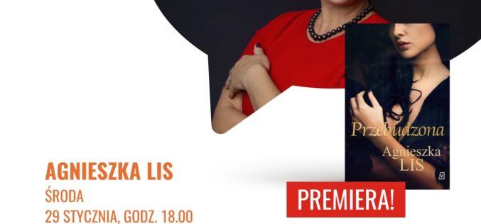 """Księgarnia BookBook zaprasza na spotkanie z Agnieszką Lis z okazji premiery książki """"Przebudzona"""""""