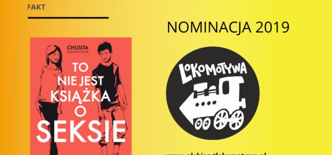 """""""To nie jest książka o seksie"""" nominowana w plebiscycie Lokomotywa!"""