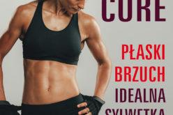 Trening core. Płaski brzuch, idealna sylwetka, Alison Westfahl