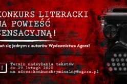 Wydawnictwo Agora ogłasza konkurs na stworzenie najlepszej powieści sensacyjnej
