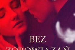 """""""Bez zobowiązań"""" Paulina Wysocka-Morawiec"""