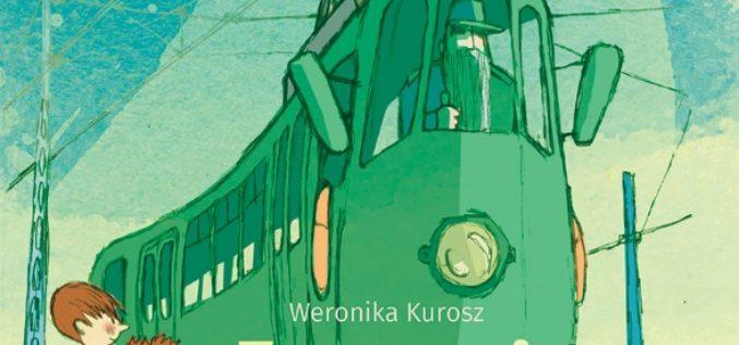 """Tramwaj Eliasza""  Weroniki Kurosz"