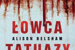 """Alison Belsham, """"Łowca tatuaży"""""""